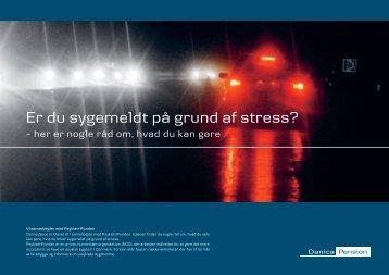 Er du sygemeldt på grund af stress? - Danica Pension