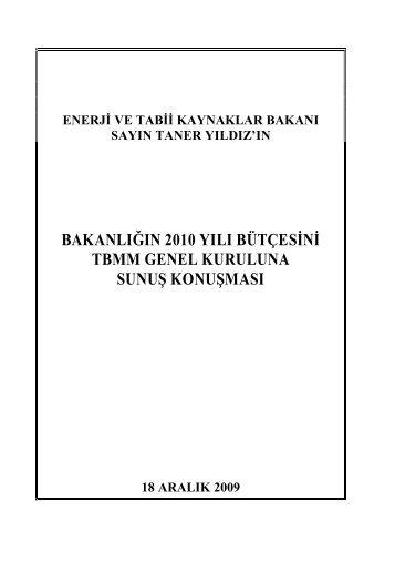 2010 Yılı Genel Kurul Konuşması - Enerji ve Tabii Kaynaklar Bakanlığı