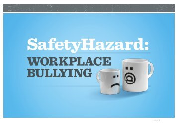 WORKPLACE BULLYING - Safety Institute of Australia