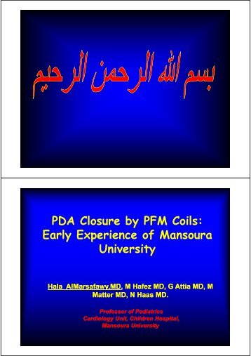 PDA Closure by PFM Coils: y Early Experience of Mansoura University