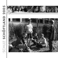 SCHULE SCHÖFTLAND 2005