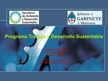 Programa Trabajo y Desarrollo Sustentable - Secretaría de ...