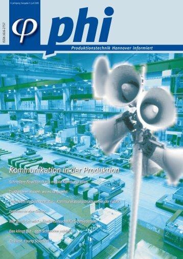 phi Ausgabe 3/2005 - Produktionstechnik Hannover informiert