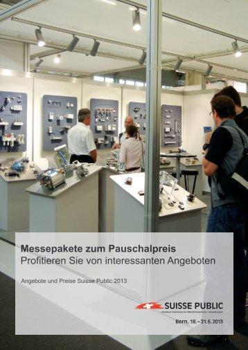 Messepakete zum Pauschalpreis Profitieren Sie von ... - Suisse Public
