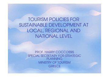 TOURISM POLICIES FOR SUSTAINABLE DEVELOPMENT AT LOCAL, REGIONAL ...