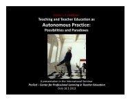 Teaching and Teacher Education as Autonomous Practice