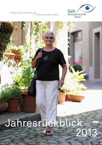 Jahresrückblick 2013 - Sehbehindertenhilfe Basel