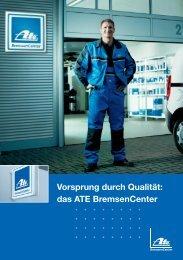 Vorsprung durch Qualität: das ATE BremsenCenter