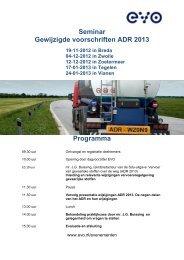 Seminar Gewijzigde voorschriften ADR 2013 Programma