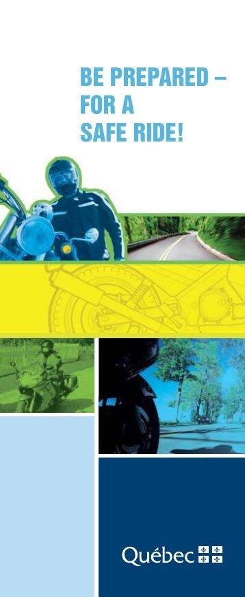 Be Prepared - For a Safe Ride! - Société de l'assurance automobile ...