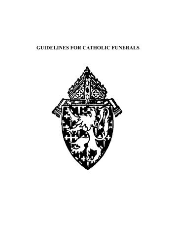 to view the Guidelines for Catholic Funerals (PDF)