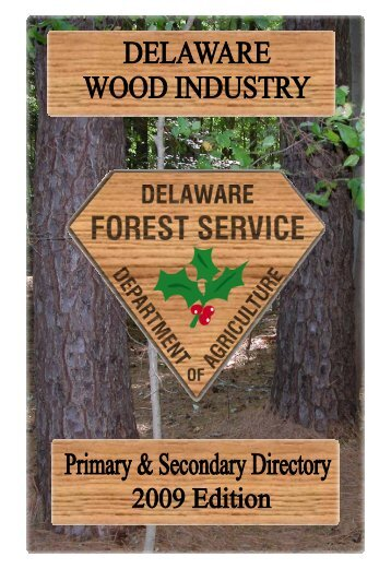 2009 Wood Directory - Delaware Department of Agriculture
