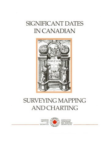 Significant Dates in Canadian Surveying, Mapping and Charting