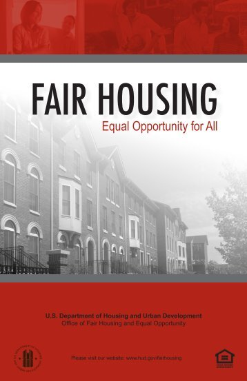 FAIR HOUSING Equal Opportunity for All - HUD