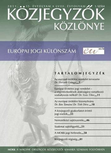 Közjegyzők közlönye 2011. 1. szám - Magyar Országos Közjegyzői ...