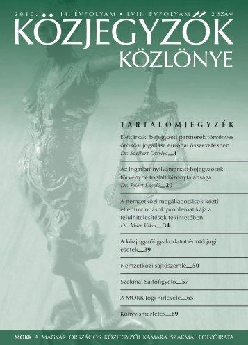 Közjegyzők közlönye 2010. 2. szám - Magyar Országos Közjegyzői ...
