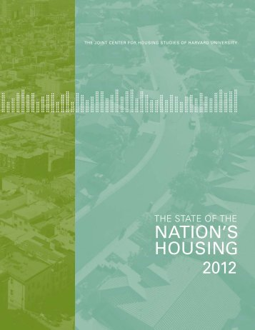 State of the Nation's Housing - Joint Center for Housing Studies