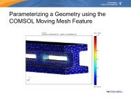 Parameterizing a Geometry using the COMSOL Moving ... - Humusoft
