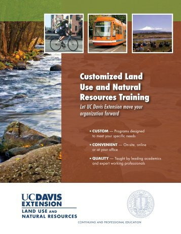 Customized Land Use and Natural Resources Training - UC Davis ...