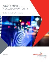 ASIAN BONDS – A VALUE OPPORTUNITY - Eastspring Investments