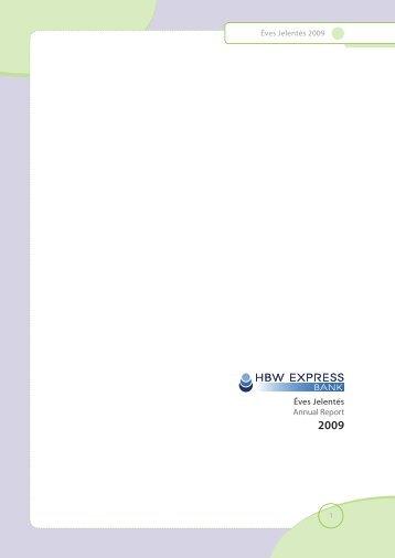 HBW-MN Éves Jelentés 2009.indd - MagNet Magyar Közösségi Bank