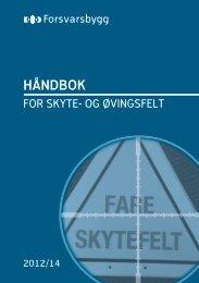 Håndbok for skyte- og øvingsfelt - Forsvarsbygg