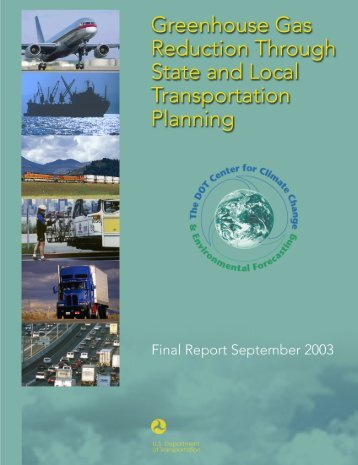 Greenhouse Gas Reduction Through State and Local Transportation ...