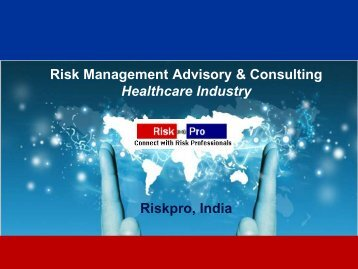 Risk Management Advisory & Consulting Healthcare Industry - Riskpro