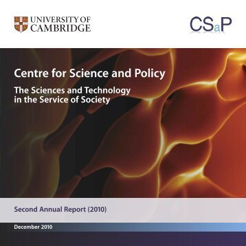 2010 Annual Report - Centre for Science and Policy - University of ...