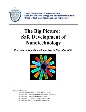 The Big Picture: Safe Development of Nanotechnology - Mass.Gov