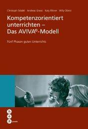 Kompetenzorientiert unterrichten – Das AVIVA©-Modell - hep Verlag