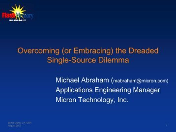 Overcoming (or Embracing) the Dreaded Single-Source ... - Micron
