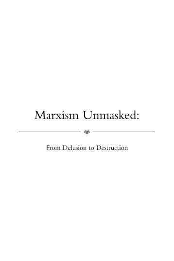 Marxism Unmasked: - Foundation for Economic Education