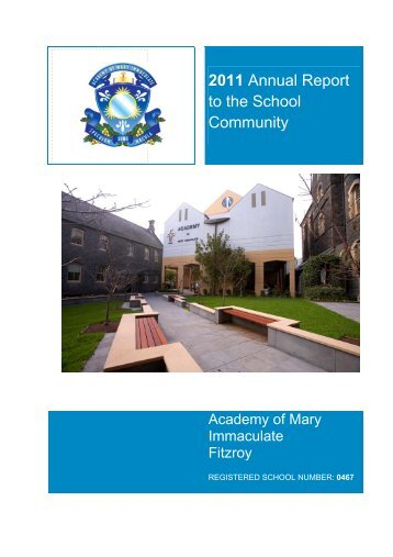 2011 Annual Report to the Community - Academy of Mary Immaculate