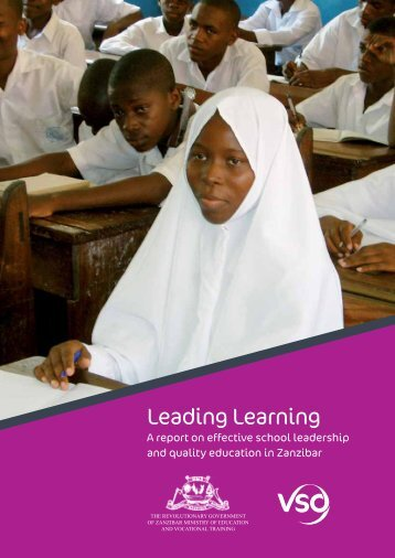 Leading Learning: A report on effective school leadership and ... - VSO