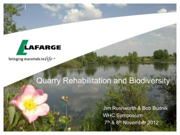 Quarry Rehabilitation and Biodiversity - Wildlife Habitat Council