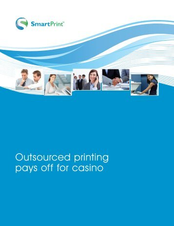 Outsourced printing pays off for casino - IT World Canada