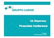 London, 1st December 2009 - Banca Carige