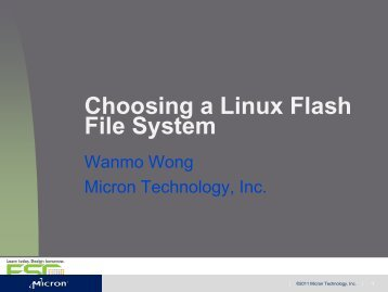 Choosing a Linux Flash File System - Micron