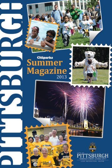 2013 Citiparks Summer Magazine - City of Pittsburgh