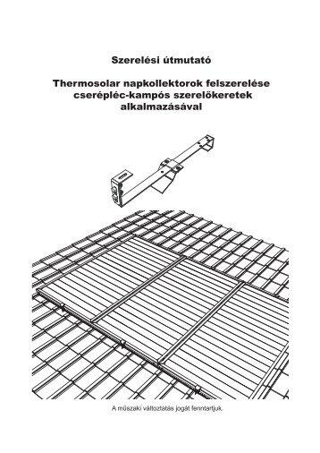 Szerelési útmutató Thermosolar napkollektorok ... - Naplopó Kft.