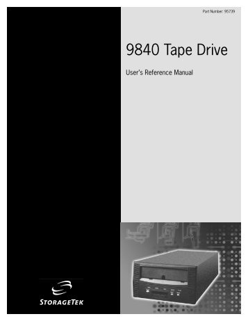 9840 Tape Drive User's Reference Manual - Shrubbery.net
