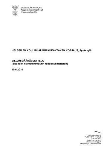 HALSSILAN KOULUN ALIKULKUKÄYTÄVÄN KORJAUS, Jyväskylä ...