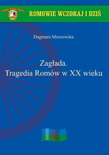 Zagłada. Tragedia Romów w XX wieku - Związek Romów Polskich ...