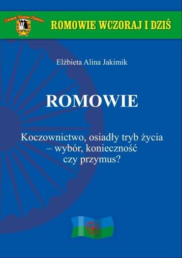 Romowie. Koczownictwo, osiadły tryb życia - Związek Romów ...
