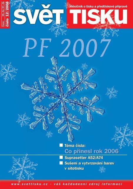 Co pÅ™inesl rok 2006 Co pÅ™inesl rok 2006 - SvÄ›t tisku