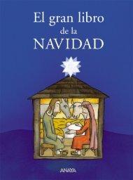 El gran libro de la Navidad - Anaya Infantil y Juvenil