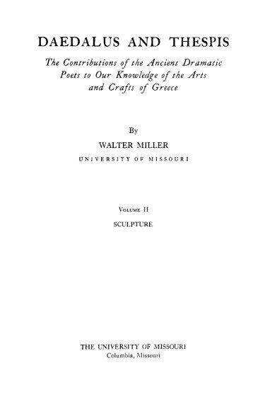 DAEDALUS AND THESPIS WALTER MILLER