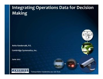 Integrating Operations Data for Decision Making - (ITS) Canada
