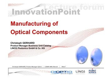 Manufacturing Of Optical Components - QIOPTIQ Lecture Forum